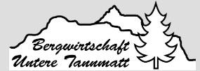 Bergwirtschaft Untere Tannmatt